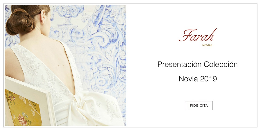Farah Novias - Nueva Colección 2019